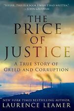 The Price of Justice: A True Story of Greed and Corruption, Leamer, Laurence, Go