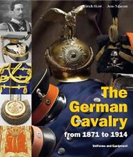 THE GERMAN CAVALRY FROM 1871 TO 1914