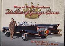 KING OF THE KUSTOMIZERS - THE ART OF GEORGE BARRIS - CREATOR OF THE BATMOBILE!
