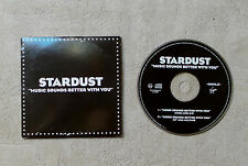"CD AUDIO MUSIQUE/ STARDUST ""MUSIQUE SOUNDS BETTER WITH YOU"" CD SINGLE 2T 1998"