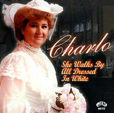 Charlo: She Walks By All Dressed in White  Audio Cassette