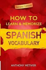 Magnetic Memory: How to Learn and Memorize Spanish Vocabulary : Using a...