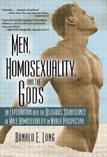 Men, Homosexuality, and the Gods: An Exploration into the Religious Significance