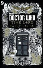 Time Lord Fairytales by BBC Children's Books (2015, Hardcover) (FREE 2DAY SHIP)