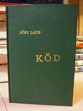 Kod by Fury Lajos Signed and Inscribed Apollo Press (1962HC)