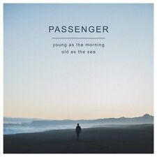 Passenger - Young As The Morning Old As The Sea - CD Album (Sept 23rd 2016) New