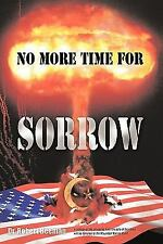 No More Time For Sorrow Beeman, Dr. Robert Paperback