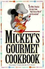 Mickey's Gourmet Cookbook Most Popular Recipes from Disneyland