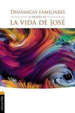 Dinámicas Familiares a Través de la Vida de José : La Túnica Del Padre by...