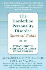 The Borderline Personality Disorder Survival Guide : Everything You Need to...