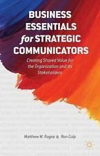 Business Essentials for Strategic Communicators: Creating Shared Value for the O