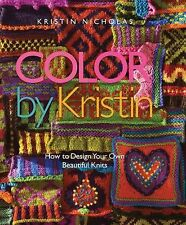 Color by Kristin: How to Design Your Own Beautiful Knits-ExLibrary
