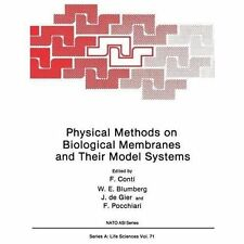 Physical Methods on Biological Membranes and Their Model Systems 71 (2012,...