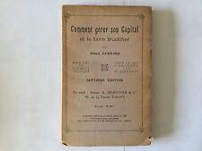 COMMENT GERER SON CAPITAL ET LE FAIRE FRUCTIFIER GUENARD