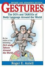 Gestures: The Do's and Taboos of Body Language Around the World Paperback New