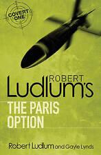 """The Paris Option"" Robert Ludlum & Gayke Lynds - PB 2005"