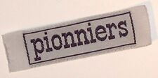 'PIONNIERS' FRENCH SCOUTS CLOTH BADGE VINTAGE size 60mm x 15mm