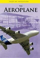 The Aeroplane (Tales of Invention),Spilsbury, Louise, Spilsbury, Richard,New Boo
