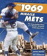 The 1969 Miracle Mets: The Improbable Story of the World's Greatest Underdog Tea