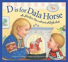 D is for Dala Horse, A Nordic Countries Alphabet, NEW BOOK