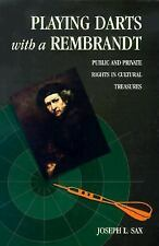 Playing Darts with a Rembrandt: Public and Private Rights in Cultural -ExLibrary