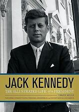 Jack Kennedy: The Illustrated Life of a President, Chuck Wills, Good Book