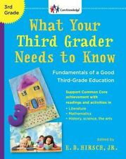 What Your Third Grader Needs to Know (Revised Edition): Fundamentals of a...