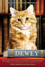 Dewey: The Small-Town Library Cat Who Touched the World, Myron, Vicky