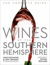 NEW - Wines of the Southern Hemisphere: The Complete Guide