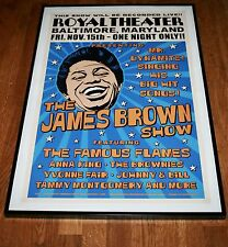 AFFICHE CONCERT THE JAMES BROWN SHOW 2007  ROYAL THEATER BALTIMORE, MARYLAND USA