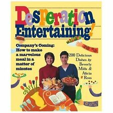 Desperation Entertaining! by Beverly Mills and Alicia Ross (2002, Paperback)