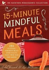 15-Minute Mindful Meals by Caleb Warnock and Lori Anderson (2016, Paperback)
