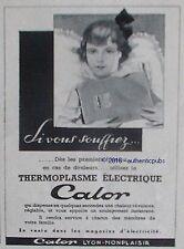 PUBLICITE CALOR THERMOPLASME ELECTRIQUE MEDICAMENT DE 1951 FRENCH AD ADVERT PUB