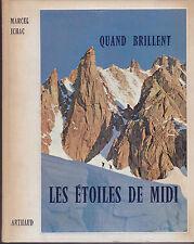QUAND BRILLENT LES ETOILES DU MIDI - MARCEL ICHAC - ARTHAUD - 1960