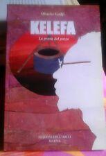 Mbacke Gadji-Kelefa, la prova del pozzo.Ed. Dell'Arco 2003