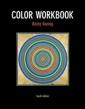 Color Workbook (4th Edition), Koenig M.F.A., Becky, Good Book