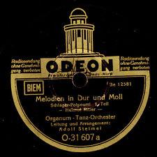 ORGANUM-TANZ-ORCHESTER  Melodien in Dur und Moll  1&2   Schellackplatte    S6238