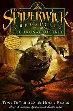 The Spiderwick Chronicles: The Ironwood Tree Bk. 4 by Holly Black and Tony DiT