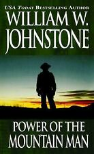Power of the Mountain Man by William W. Johnstone (1996, Paperback)