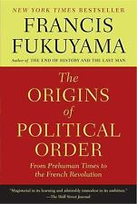 The Origins of Political Order: From Prehuman Times to the French Revolution, Fu