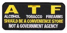 ATF Should Be A Convenience Store 4 INCH MC GUN NRA BIKER PATCH