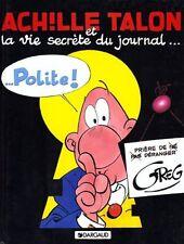 Achille Talon et la Vie Secrète du Journal ...  - Tome 33 - NEUF