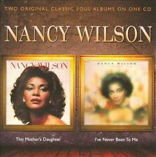 This Mother's Daughter/I've Never Been to Me by Nancy Wilson (CD, Feb-2012,...