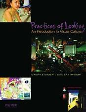 Practices of Looking: An Introduction to Visual Culture by Marita Sturken ...