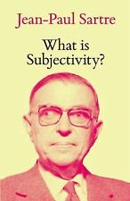 What Is Subjectivity? by Jean-Paul Sartre (2016, Paperback)