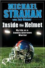 Inside the Helmet - Michael Strahan - HC w/DJ 1st PRINT 2007 - New York Giants