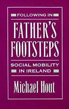 Following in Father's Footsteps: Social Mobility in Ireland-ExLibrary