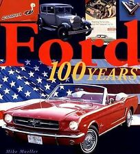 """MIKE MUELLER """"FORD 100 YEARS"""" 2003 1ST ED HC NF GREAT PICTURES, HISTORY"""