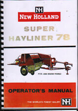 "New Holland ""Super Hayliner 78"" Baler Operator Instruction Manual Book"