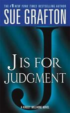 J is for Judgment Kinsey Millhone Alphabet Mysteries, No. 10
